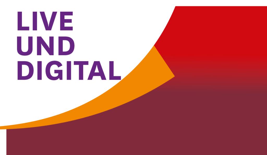 Live und Digital